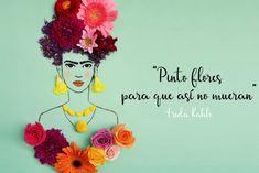 Una de las frases de Frida Kahlo que demuestran su personalidad, dura y frágil al mismo tiempo. #FrasesQueInspiran.