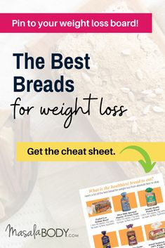 The Best Breads for Weight Loss! Plus, learn: 5 things to look for in the best bread for weight loss, my top 6 brands (1 gluten-free) so you can have your bread and lose weight too. About: weight loss meals, weight loss plans, bread alternatives.