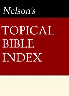 Nelson's Quick Reference Topical Bible Index - Kindle edition by Thomas Nelson. Religion & Spirituality Kindle eBooks @ Amazon.com.