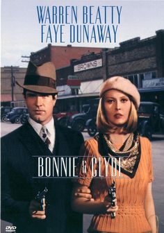 "Arthur Penn, ""Bonnie and Clyde."" 1967. I like this film with Faye Dunaway and Warren Beatty. Better than many remakes of recent"