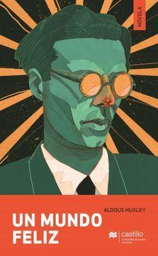 Libro Un Mundo Feliz Aldous Huxley Isbn 9786075407852 Comprar En Buscalibre Ver Opiniones Y Comentarios Compr Un Mundo Feliz Libro De Retos Aldous Huxley