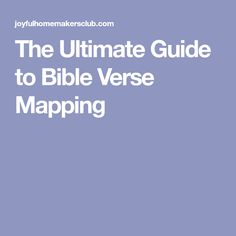 The Ultimate Guide to Bible Verse Mapping