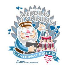 George's Wedding Planning - Tees | TeeFury