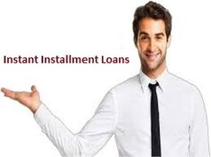 #InstantInstallmentLoans are especially designed for those borrowers who want immediate monetary assistance with extend repayment tenure. Through these financial services they can avail the fast cash without undergo any documentation and credit checking procedure and repay back within easy manner. http://www.instantinstallmentloans.us
