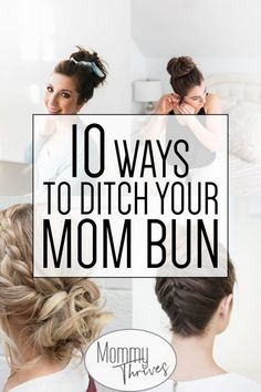 10 Different Ways To Style A Mom Bun - Mommy Thrives - Easy Updo Hairstyles For Moms – Easy Hairstyles For Moms and The Mom Bun – 10 Ways To Ditch The - Easy Hairstyles For Medium Hair, Pretty Hairstyles, Quick Hairstyles, Easy Updo Thin Hair, Running Late Hairstyles, Easy Hairstyles For Everyday, Hairstyles For Working Out, Easy Hair Buns, Wet Hair Curls