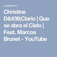 Christine D'Clario | Que se abra el Cielo | Feat. Marcos Brunet - YouTube