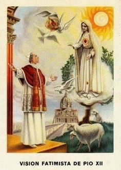 Pope Pius XII saw a vision of the Miracle of the Sun