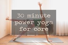 30 Minute Power Yoga for Core