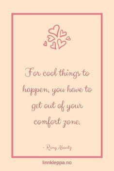Ja, hva har jeg gjort? Et blogginnlegg om nok en gang jeg har gått ut av komfortsonen min.  #blogg #norskblogger #blogger #nyttblogginnlegg #komfortsone #spennende #frykt #skummelt #vokse #selvutvikling #mot #åndelig #spirituell #alternativmesse Comfort Zone, How To Get, Shit Happens, Cool Stuff