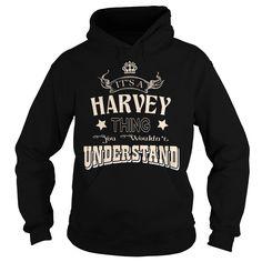 HARVEYYou wouldnt understandHARVEY