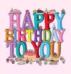 61 Ideas happy birthday images pictures love you Funny Happy Birthday Wishes, Best Birthday Quotes, Happy Birthday Celebration, Happy Birthday Flower, Happy Birthday Beautiful, Happy Birthday Pictures, Happy Birthday Sister, Happy Birthday Greetings, Birthday Gifs