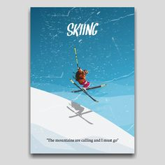 Skiing poster artwork design by Cocographic for your homegoods  Available now at displate Ski Posters, Travel Posters, Movie Posters, The Mountains Are Calling, Artwork Design, Skiing, Poster Prints, Snow, Projects