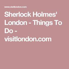 Sherlock Holmes' London - Things To Do - visitlondon.com