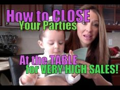 Close your Direct Sales Parties for HIGH SALES!