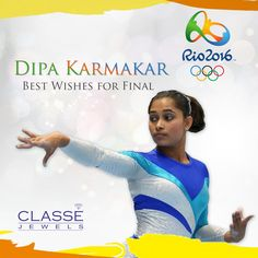 Congrats #DipaKarmakar - The 1st Indian Women gymnast in an Olympic finals. Your journey from Agartala to Rio2016 is inspiring. Best Wishes for Final. #Rio2016 #SupportIndia #womenPower