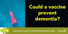 In Search of a Vaccine for Alzheimer's Disease http://www.cihr-irsc.gc.ca/e/48603.html