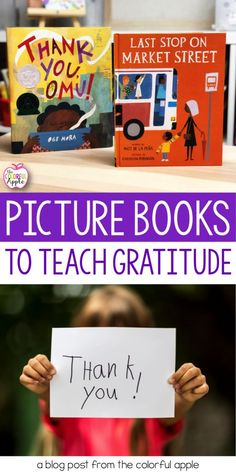 A list of 10 picture books on being thankful.  A powerful way to start discussions with your students on gratitude.  These children's books are a must-read at Thanksgiving, but can be used any time of the year! Reading Activities, Teaching Reading, Craft Activities, Elementary Science Classroom, Kindergarten Curriculum, Upper Elementary, Classroom Ideas, Picture Books, 10 Picture