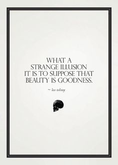 #tolstoy #quotes ^^ This quote reminds of women who describe themselves as a princess.  A princess is someone who acts with kindness and dignity - it has nothing to do with self primping and self adoration.