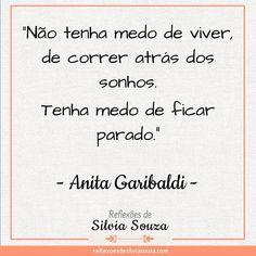 #anitagaribaldi #citações #reflexõesdesilviasouza