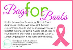 Looking for a theme for your Initials Inc. party?  Great for October, Bags for Boobs.  Each guest who wears pink will get a ticket for the prize drawing.  Hostess serves pink refreshments.  Guests can choose to round Host a Bags for Boobs party for Breast Cancer awareness.  Kathy Bowen, Creative Leader located in Maryland pursepartybiz@gmail.com 410.200.7704