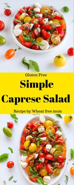 Simple Caprese Salad Bbq Salads, Summer Salads, Salad Recipes Gluten Free, Caprese Salad Recipe, Varieties Of Tomatoes, Small Tomatoes, Free Summer, Salad Dressing Recipes, Fresh Mozzarella