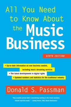 For more than twenty years, All You Need to Know About the Music Business has been universally regarded as the definitive guide to the music industry. Now in its ninth edition, this latest edition leads novices and experts alike through the crucial, up-to-the-minute information on the industry's major changes in response to today's rapid technological advances and uncertain economy.