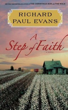 A Step of Faith  -  By Richard Paul Evans I love this series, can't wait to get this:)