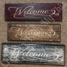 Welcome signs.