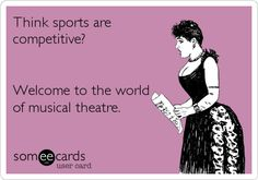 I have lost friends over musical theatre....