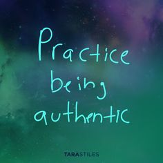 Sharespiration #13 – Practice being authentic
