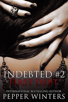 First Debt (Indebted Book 2), http://www.amazon.com/dp/B00PK6KGRG/ref=cm_sw_r_pi_awdm_GOszub1FZX102