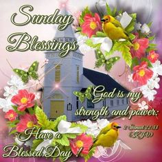 Sunday Blessings, Have a Blessed Day!!