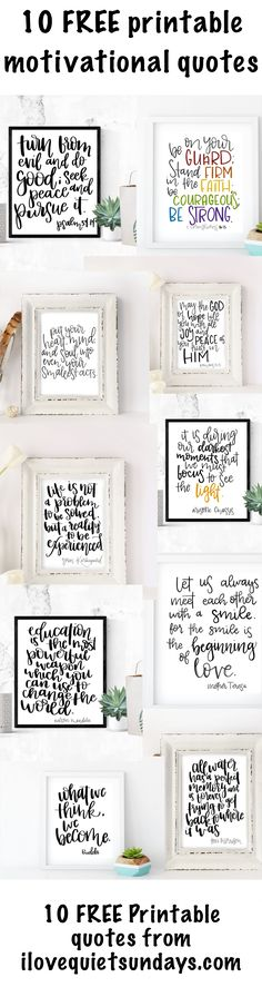 10 8x10 printable motivational and bible quotes.  Downloadable quotes for the home #printables