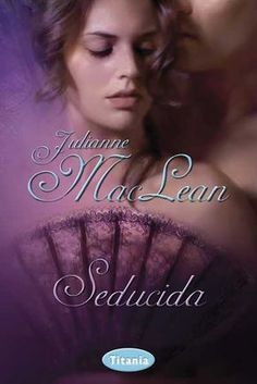 Buy Seducida by Julianne MacLean and Read this Book on Kobo's Free Apps. Discover Kobo's Vast Collection of Ebooks and Audiobooks Today - Over 4 Million Titles! Good Readers, Ebook Cover, I Love Reading, Romance Novels, Good Books, Audiobooks, Movie Posters, Amnesia, Cover Art