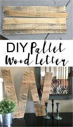Here is your next pallet project! Create a large letter out of pallet wood. I love the rustic look of pallets and the amazing price of...FREE!