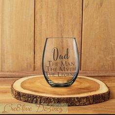 Dad the Man the Myth the Legend, Father Wine Glass, Dad Beer Glass, Dad Wine Glass, Best Dad Ever, Father's Day Gift, Coolest Dad Gift,