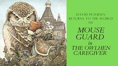 David Petersen Returns With Mouse Guard The Owlhen Caregiver - YouTube Boom Studios, Caregiver, David, Comics, Youtube, Cartoons, Comic, Youtubers, Comics And Cartoons
