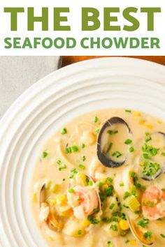 This Seafood Chowder is to die for. Fish Recipes, Seafood Recipes, Cooking Recipes, Jelly Recipes, Seafood Chimichanga Recipe, Seafood Newburg, Instapot Soup Recipes, Freezable Soups, Vegetable Soup Recipes
