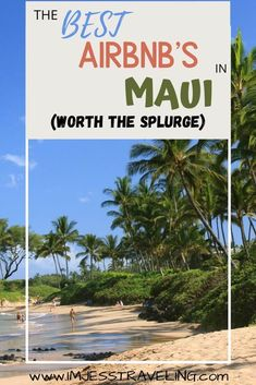 Where to stay in Maui | These airbnb's in Maui are worth the splurge and the best that you can find on the island. Where to stay in Maui in an airbnb written by a local. #Maui #Hawaii #USA Usa Travel Guide, Travel Usa, Travel Guides, Travel Tips, Us Road Trip, Road Trip Hacks, Hawaii Usa, Maui Hawaii, Amazing Destinations