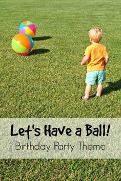 Love this ball birthday party theme, works for both boys and girls! Such a fun idea for kids who love sports. Let& have a ball! Ball Birthday Parties, Sports Birthday, Birthday Fun, Birthday Party Themes, Ball Theme Party, Kid Parties, Sports Party, Baby Party, Second Birthday Ideas