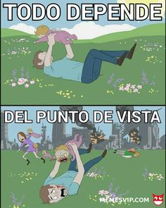 Meme todo depende del punto de vista #detodo #chistes #meme #memes #momos #español #memesenespañol #memesvip #memesvipcom #memesvip_com #chistecorto #humor #funny #risa #lol #chistesmalos #comparte #funnypictures #divertido #gracioso #spanishmemes #2018 #2019 #zombie #walkingdead