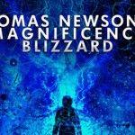 Thomas Newson & Magnificence – Blizzard