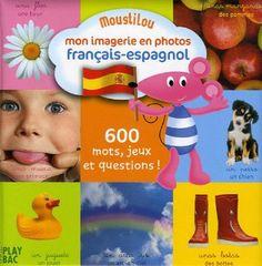 Mon imagerie en photos français-espagnol - Play Bac - Amazon.fr - Livres