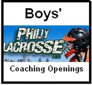 Updated Philly boys' lacrosse coaching openings - http://phillylacrosse.com/2014/01/07/updated-philly-boys-lacrosse-coaching-openings/