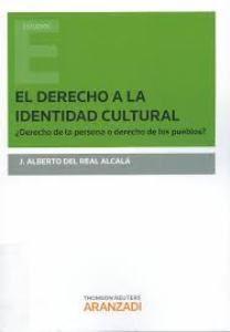 El Derecho a la identidad cultural : ¿derecho de la persona o derecho de los pueblos?