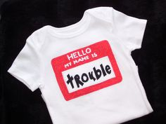 hello my name is onesie or tee by all41sies1sies4all on Etsy