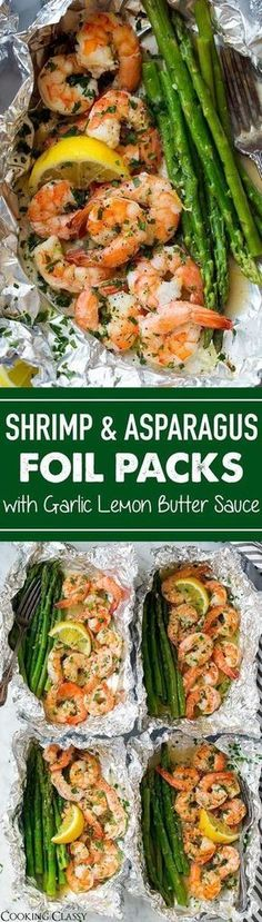 Shrimp and Asparagus Foil Packs with Garlic Lemon Butter Sauce - Cooking Classy . - Shrimp and Asparagus Foil Packs with Garlic Lemon Butter Sauce – Cooking Classy – Shrimp and A - Grilling Recipes, Fish Recipes, Seafood Recipes, Cooking Recipes, Healthy Recipes, Cooking Foil, Recipies, Seafood Boil, Sauce Recipes