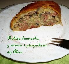 W mojej kuchni: Rolada francuska z mięsem i pieczarkami wg Aleex