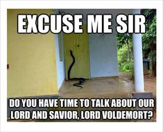 It's been 20 years since the first Harry Potter book was published. People on the internet keep on making funny Harry Potter memes. Enjoy these  hilarious Harry Potter memes that only true fans will understand and laugh at.#1 The snake was talking.#2 What's life without little risk?...