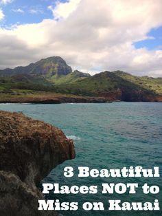 3 Beautiful Places NOT to Miss on Kauai- Kalalau Trail (Na Pali Coast), Mahaulepu Heritage Trail, and Waimea Canyon